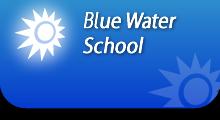 Blue Water School